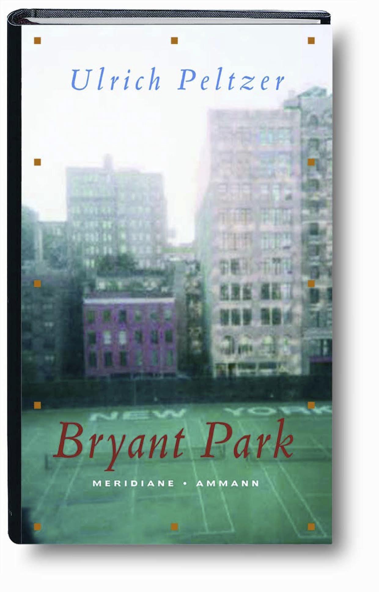 Bryant Park   Ulrich Peltzer    9783100608086