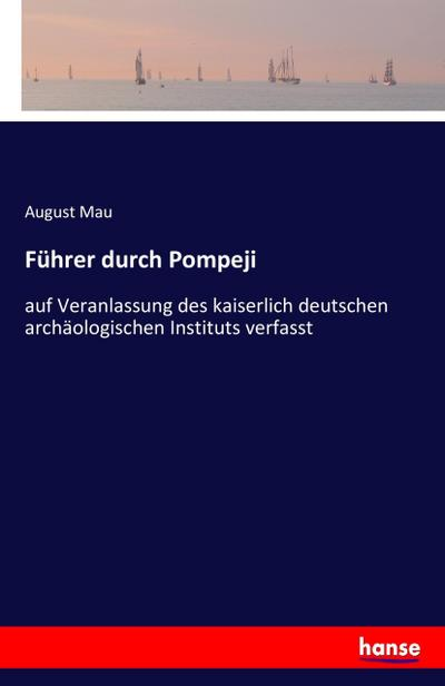 Führer durch Pompeji