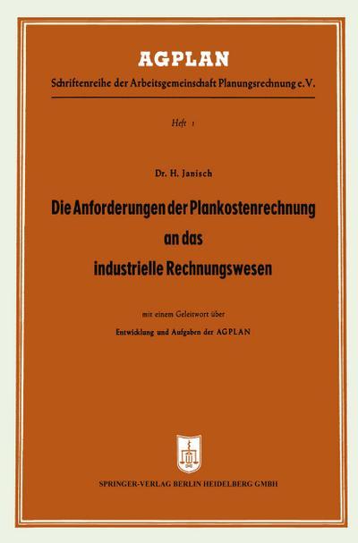 Die Anforderungen der Plankostenrechnung an das industrielle Rechnungswesen