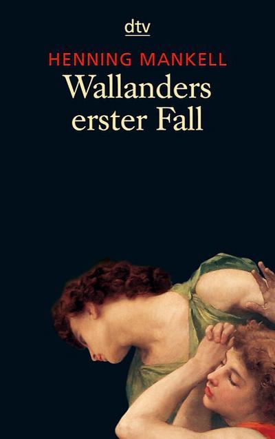 Wallanders erster Fall: und andere Erzählungen