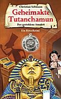 Das gestohlene Amulett: Geheimakte Tutanchamun. Ein Rätselkrimi