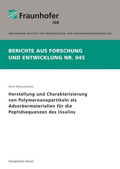 Herstellung und Charakterisierung von Polymernanopartikeln als Adsorbermaterialien für die Peptidsequenzen des Insulins