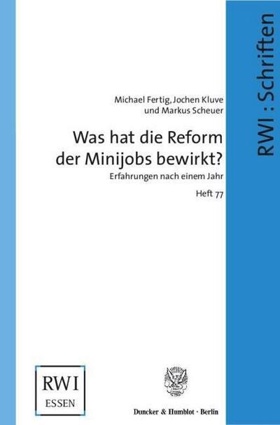 Was hat die Reform der Minijobs bewirkt?