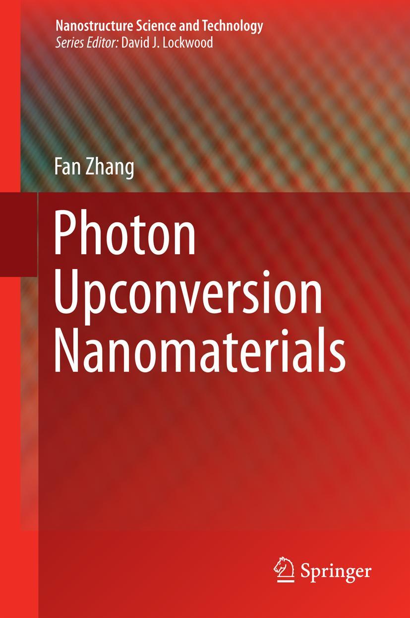 Photon Upconversion Nanomaterials - Fan Zhang -  9783662455968