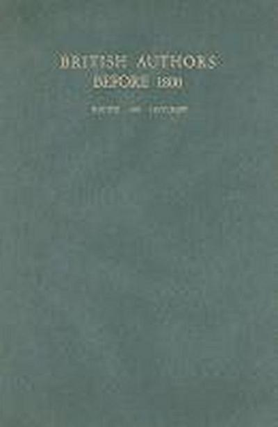 British Authors Before 1800: A Biographical Dictionary