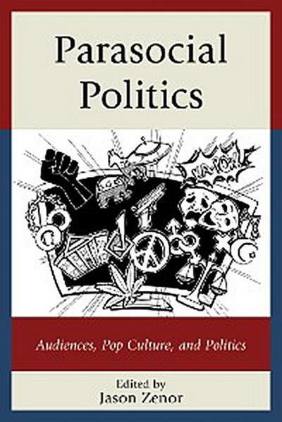 Parasocial Politics