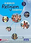 Kursbuch Religion Elementar 3 Neuausgabe