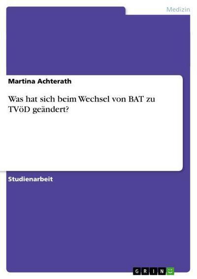 Was hat sich beim Wechsel von BAT zu TVöD geändert?