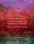 The Routledge Encyclopedia of American Poetry
