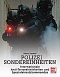 Polizei Sondereinheiten: Internationale Anti- ...