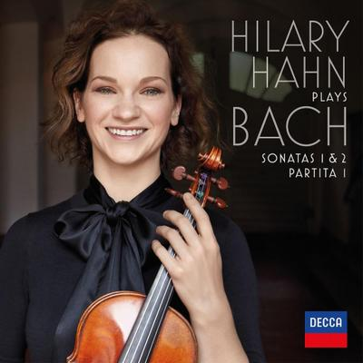 Hilary Hahn Plays Bach: Sonatas 1 & 2, Partita 1
