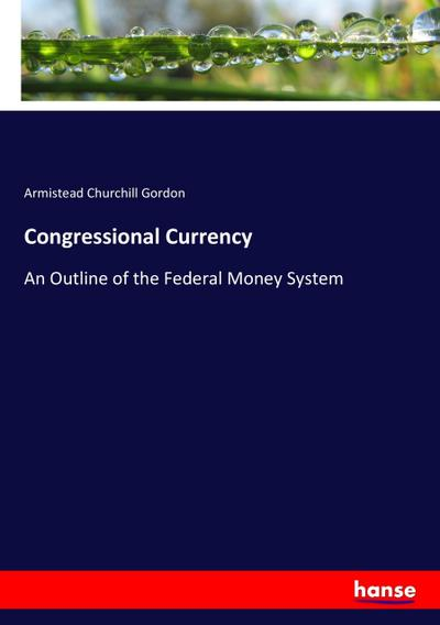 Congressional Currency