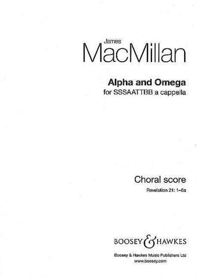 Alpha and Omega: Sssaattbb A Cappella