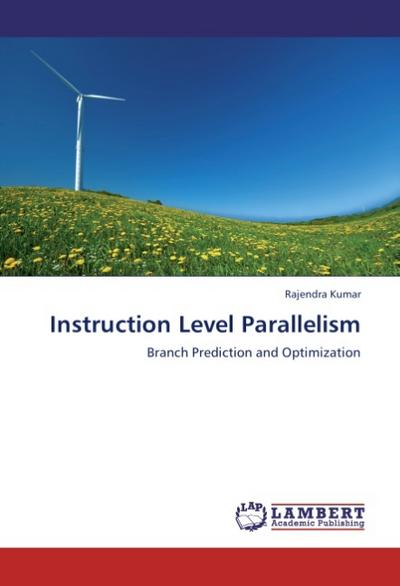 Instruction Level Parallelism