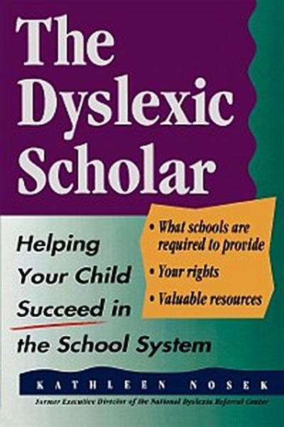 The Dyslexic Scholar