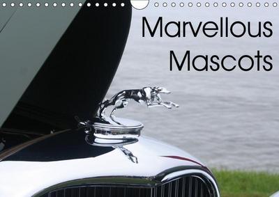 Marvellous Mascots (Wall Calendar 2019 DIN A4 Landscape)