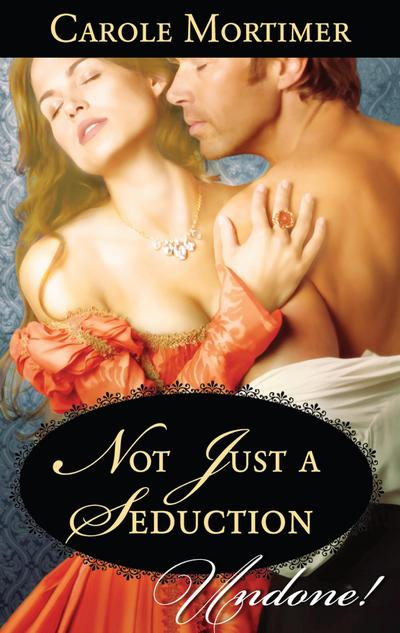 Not Just a Seduction (Mills & Boon Historical Undone) (A Season of Secrets, Book 1)