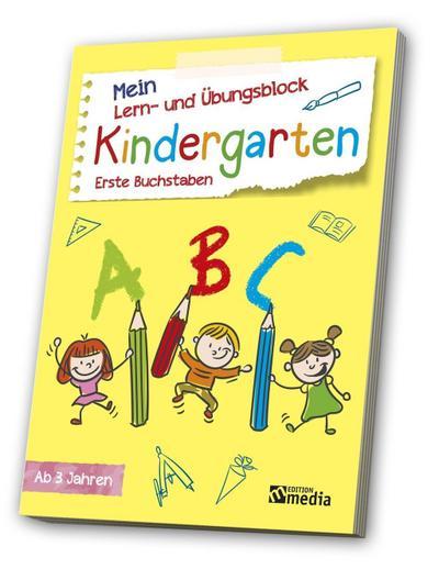 Mein Lern- & Übungsblock<BR>Kindergarten: Erste Buchstaben