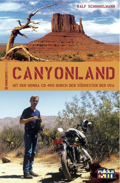 Canyonland: Mit der Honda CB 450 durch den Südwesten der USA