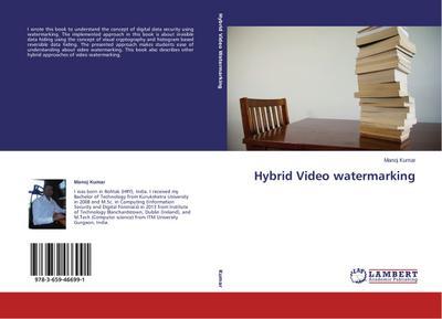 Hybrid Video watermarking