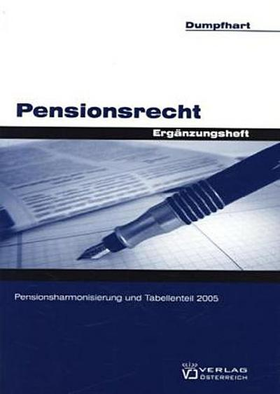 Pensionsrecht: Ergänzungsheft Pensionsharmonisierung und Tabellenteil 2005