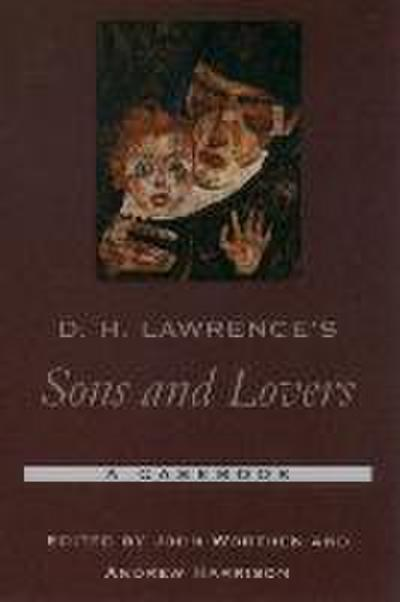 D. H. Lawrence's Sons and Lovers: A Casebook
