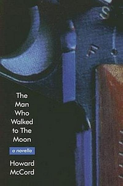 The Man Who Walked to the Moon