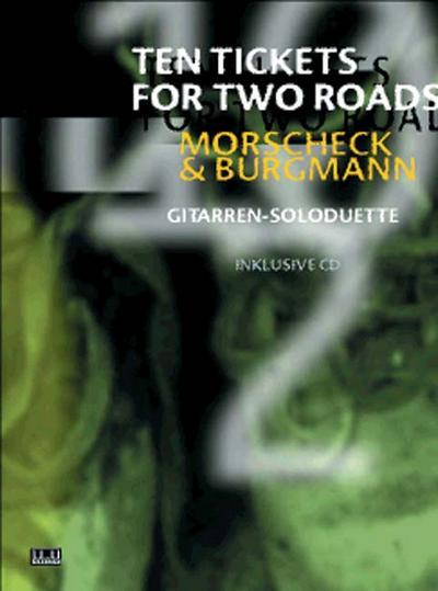 Ten Tickets For Two Roads: Gitarren-Soloduette