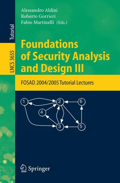 Foundations of Security Analysis and Design 3