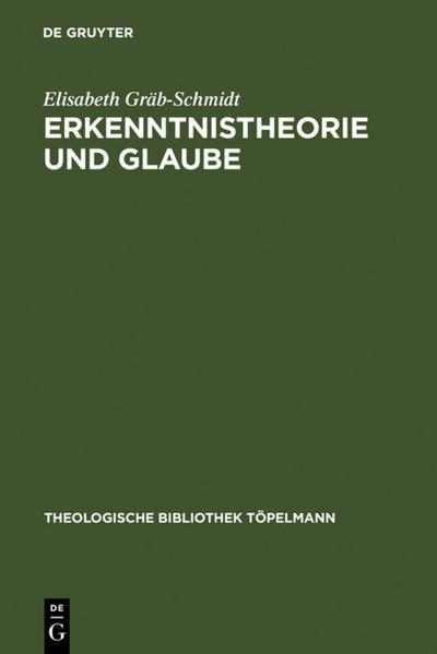 Erkenntnistheorie und Glaube