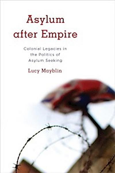 Asylum after Empire