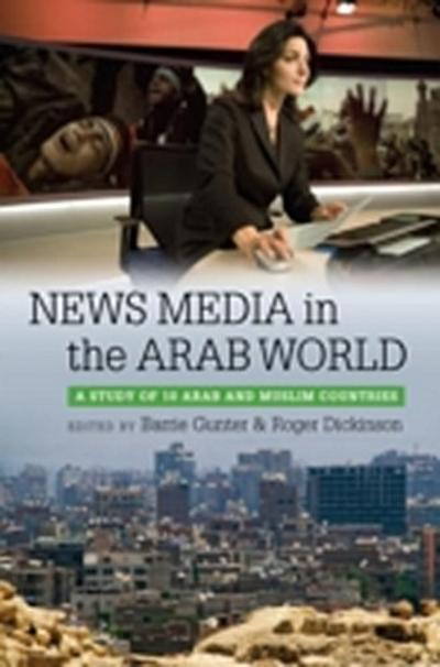 News Media in the Arab World