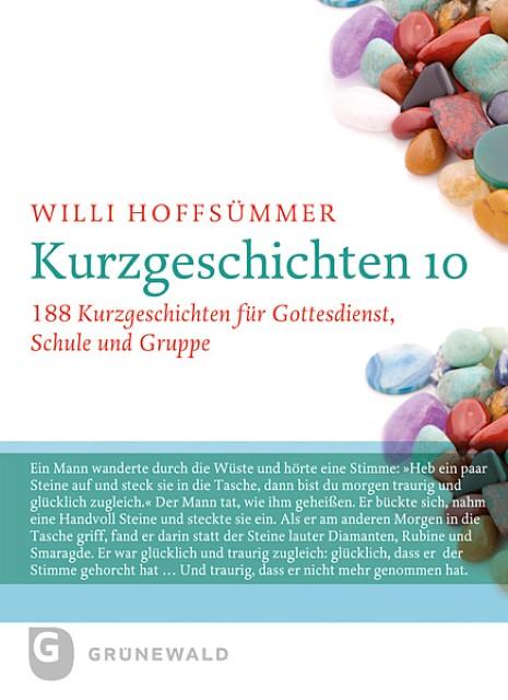 Kurzgeschichten 10 | Willi Hoffsümmer |  9783786730187