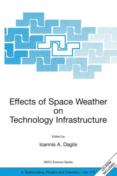 Effects of Space Weather on Technology Infrastructure