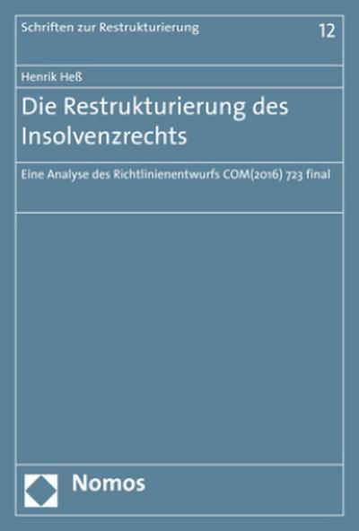 Die Restrukturierung des Insolvenzrechts