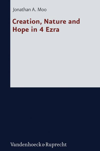 Creation, Nature and Hope in 4 Ezra