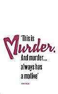 Murder Has a Motive (Heroes & Villains)