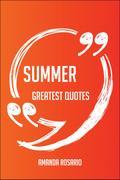 Summer Greatest Quotes - Quick, Short, Medium ...