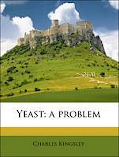 Yeast; a problem