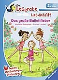 Das große Ballettfieber: Tägliches Lesetraini ...