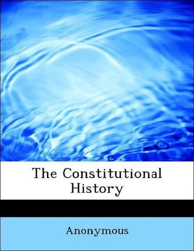The Constitutional History