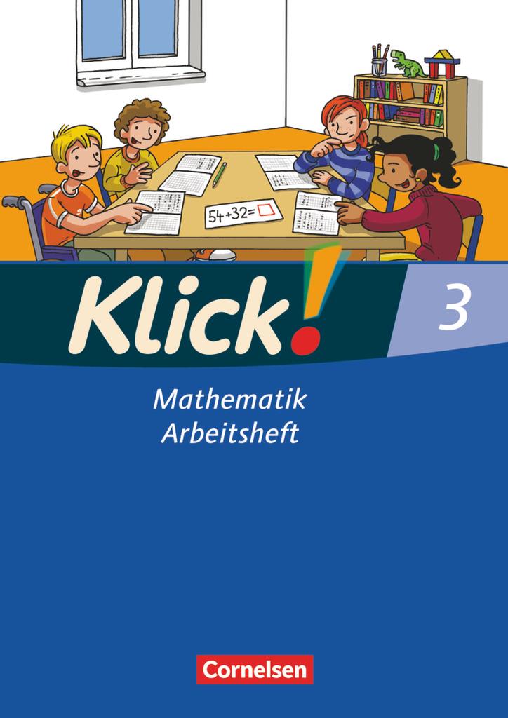 Klick! Mathematik 3. Arbeitsheft. Westliche Bundesländer, Silke Burkhart