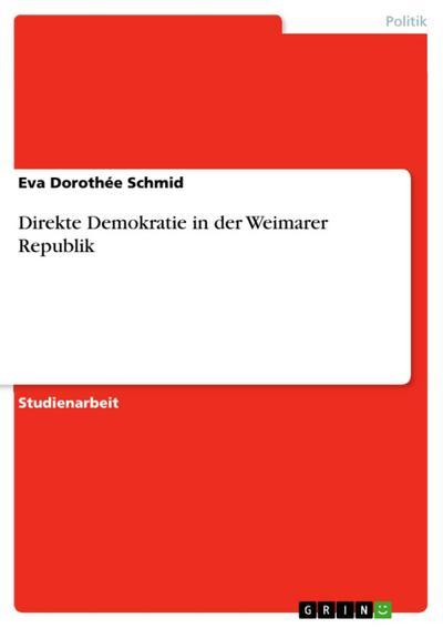 Direkte Demokratie in der Weimarer Republik
