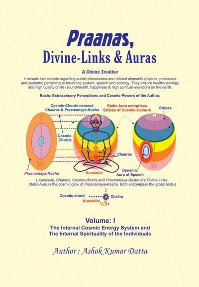 Praanas, Divine-Links, & Auras Volume I