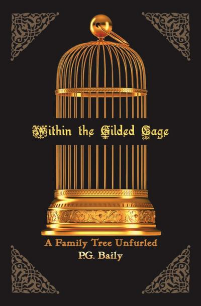Within the Gilded Cage
