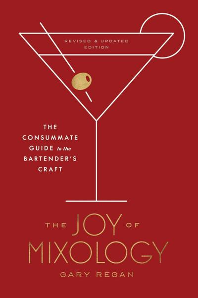 Joy of Mixology, Revised and Updated Edition