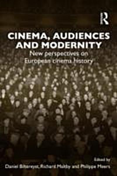 Cinema, Audiences and Modernity