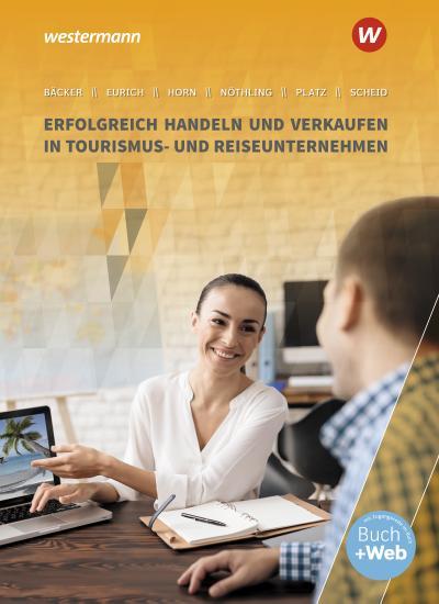 Erfolgreich handeln und verkaufen in Tourismus- und Reiseunternehmen. Schülerband