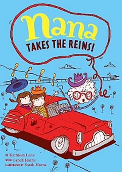 Nana Takes the Reins