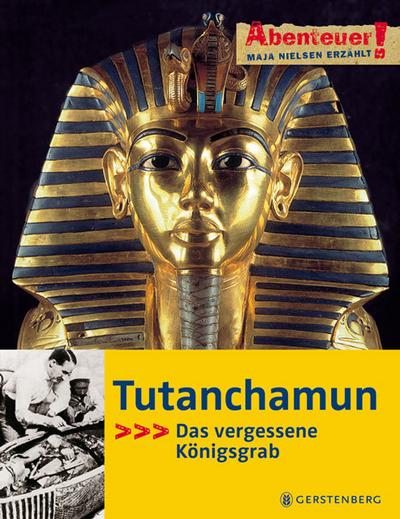 Tutanchamun; Abenteuer!   ; Abenteuer!; Ill. v. Krumbeck, Magdalene; Deutsch; , durchgehend farbig -